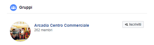 Pagina Facebook Centro Commerciale Arcadia - Gruppi